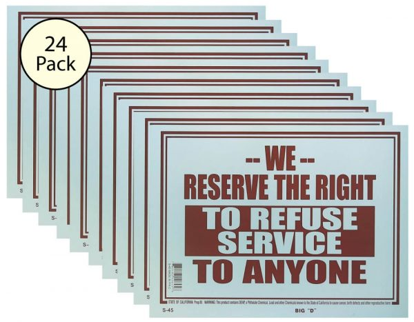 'We Reserve The Right to Refuse Service to Anyone' Sign 24 Pack S-45