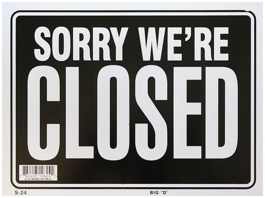 Sorry We're Closed Back S-24