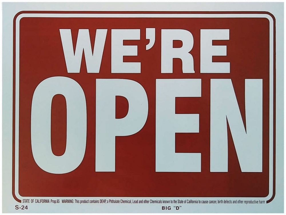 We're Open Sign Front S-24